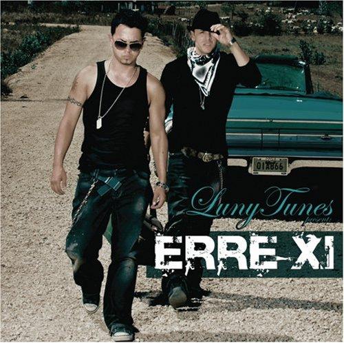 Luny Tunes Presents: Erre Xi