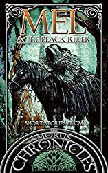 Mel & the Black Rider (Short Stories from The Morus Chronicles)