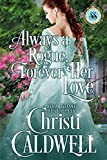 Bargain eBook - Always a Rogue  Forever Her Love