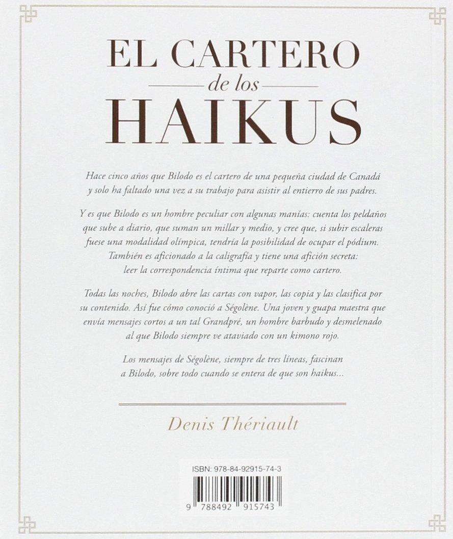El cartero de los Haikus (Spanish Edition): Denis Thériault ...