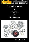 Arquitectura y Diseño del Software