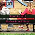 Secret Lives of Husbands and Wives Audiobook by Josie Brown Narrated by Renee Raudman