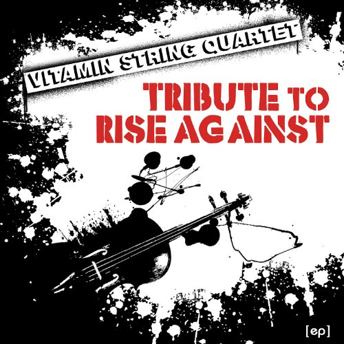 Vitamin String Quartet Performs Coldplay Vitamin String Quartet: Vitamin String Quartet Tribute To Rise Against By Vitamin