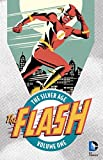 img - for The Flash: The Silver Age Vol. 1 book / textbook / text book