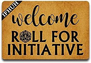 IFHUH Welcome Roll for Initiative Doormat Funny Doormat Sayings Front Door Mat Rubber Non Slip Backing Funny Welcome Mat Indoor Outdoor Rug 30 in(W) X 18 in(L)