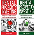 Rental Property Investing: 2 Manuscripts in 1: The Beginner's Guide to Own Rental Properties + Tips and Tricks for Rental Property Investing Audiobook by Alex Johnson Narrated by Pete Beretta