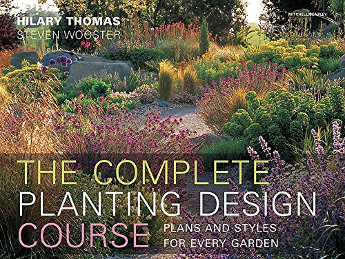 Buy Complete Planting Design Course The Definitve Planting Design Course Plans And Styles For Every Garden Book Online At Low Prices In India Complete Planting Design Course The Definitve Planting Design