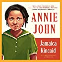 Annie John Audiobook by Jamaica Kincaid Narrated by Robin Miles