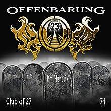 Club of 27 (Offenbarung 23, 74) Hörspiel von Catherine Fibonacci Gesprochen von: Alex Turrek, Marie Bierstedt, Peter Flechtner, Helmut Krauss, Jens Riewa