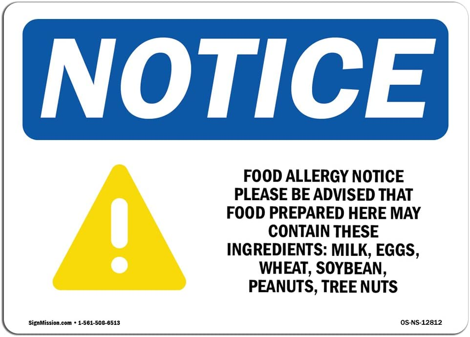 OSHA Notice Signs - Food Allergy Notice Please Be Sign with Symbol | Extremely Durable Made in The USA Signs or Heavy Duty Vinyl Label | Protect Your Warehouse & Business