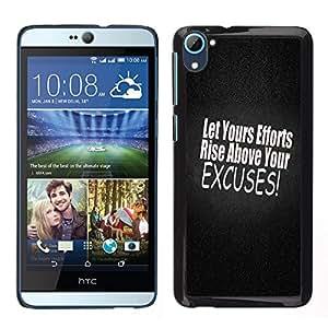 Stuss Case / Funda Carcasa protectora - Stop Those Excuses - HTC Desire D826