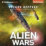 Alien Wars: A Fenris Novel, Book 3 | Vaughn Heppner