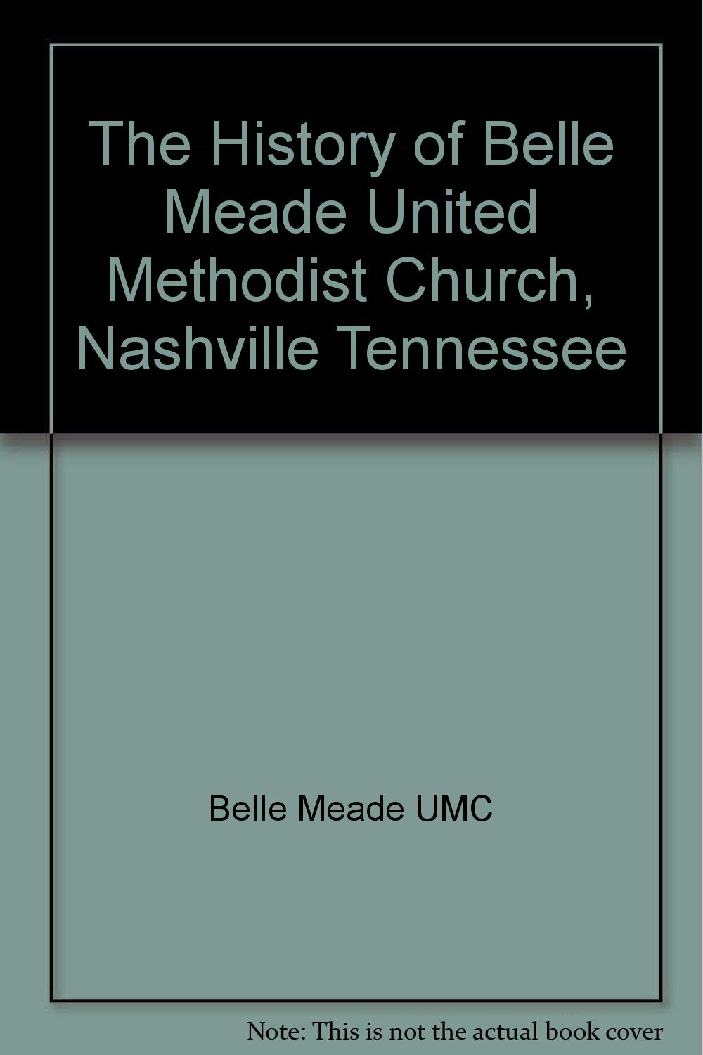 the history of belle meade united methodist church nashville