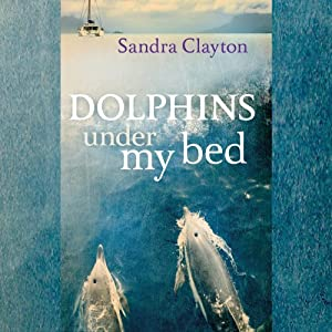 Dolphins Under My Bed Audiobook