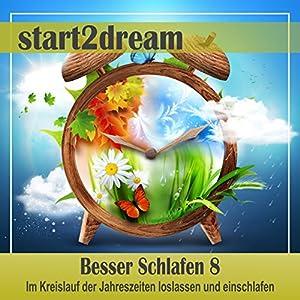 Besser Schlafen 8 (Phantasiereise) Hörbuch