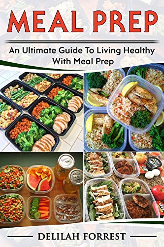 Meal Prep Healthy Prepping Recipes For Weight Loss Lose And Save Time With This Cookbook Money Enjoy Delicious