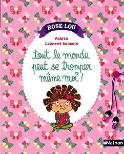 """Afficher """"Rose-Lou n° 1 Tout le monde peut se tromper même moi !"""""""