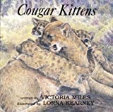 Cougar Kittens, Victoria Miles, 1551430266