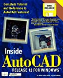 Inside AutoCAD Release 12 for Windows, Gesner, Rusty and Raker, Daniel, 1562051466