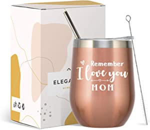 ElegantPark Mother's Day Gifts for Mom Remember I Love You Mom Wine Tumbler Birthday Christmas Thanksgiving Day Mom Gifts from Daughter Son with Straw and Lid Rose Gold