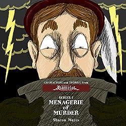 Kingdom of Hamelot Series I: Menagerie of Murder