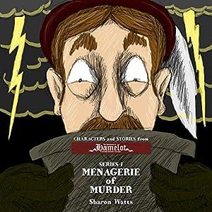 Kingdom of Hamelot Series I: Menagerie of Murder Audiobook