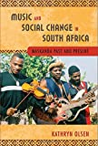Music and Social Change in South Africa: Maskanda Past and Present