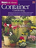 Ortho's All about Container Gardening, Sally Roth, 0897214544
