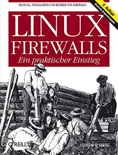 Linux-Firewalls - Ein praktischer Einstieg