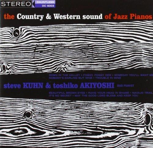 Country And Western Sound Of Jazz Pianos [Spanish Import] by Steve Kuhn/Akiyoshi Toshiko (2004-11-16) ()