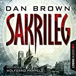 Sakrileg: Director's Cut | Dan Brown