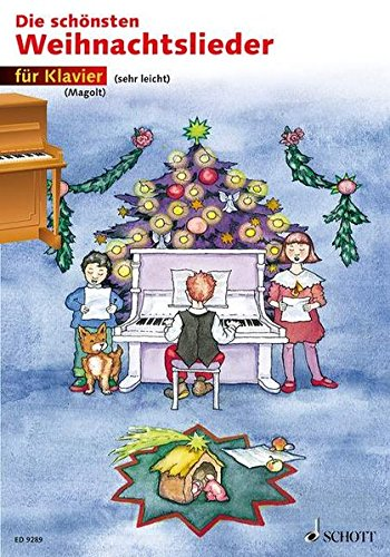 Die schönsten Weihnachtslieder: sehr leicht bearbeitet. Klavier. Taschenbuch – 12. September 2000 Hans Magolt Marianne Magolt Christa Estenfeld-Kropp SCHOTT MUSIC GmbH & Co KG