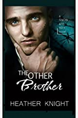 The Other Brother: A Dark Erotic Romance (Snow and Ash) (Volume 3) Paperback