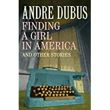 Finding a Girl in America: And Other Stories