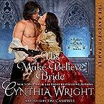 His Make-Believe Bride: Rakes & Rebels: The Raveneau Family, Book 5 | Cynthia Wright