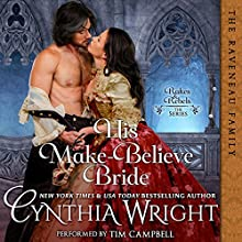 His Make-Believe Bride: Rakes & Rebels: The Raveneau Family, Book 5 Audiobook by Cynthia Wright Narrated by Tim Campbell