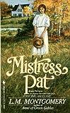 Mistress Pat, L. M. Montgomery, 0553280481
