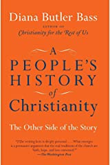 A People's History of Christianity: The Other Side of the Story Paperback