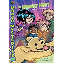 The Runaway Puppy: A Mystery with Probability (Manga Math Mysteries Book 8)