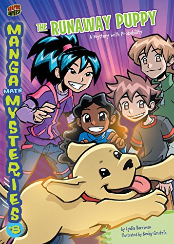 #8 The Runaway Puppy: A Mystery with Probability (Manga Math Mysteries) by [Barriman, Lydia]