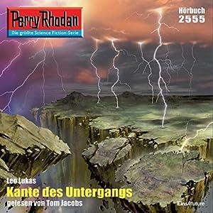 Kante des Untergangs (Perry Rhodan 2555) Hörbuch