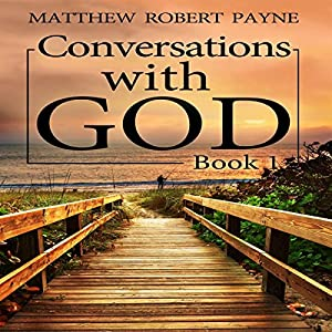 Conversations with God, Book 1 Audiobook