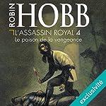 Le poison de la vengeance (L'Assassin royal 4)   Robin Hobb