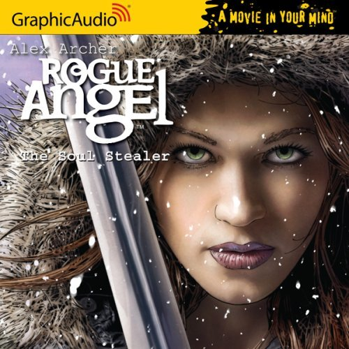 By Alex Archer Rogue Angel 12 The Soul Stealer [Audio CD] ebook
