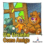 Um ursinho como amigo | Paola Ergi