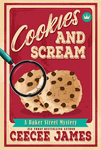 Cookies and Scream (Baker Street Cozy Mysteries Book 2)