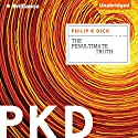 The Penultimate Truth Audiobook by Philip K. Dick Narrated by Nick Podehl