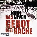 Das Gebot der Rache Audiobook by John Niven Narrated by Gerd Köster