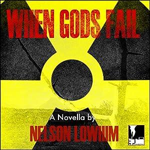When Gods Fail: Volume 1 Audiobook