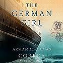 The German Girl: A Novel Audiobook by Armando Lucas Correa Narrated by Joy Osmanski